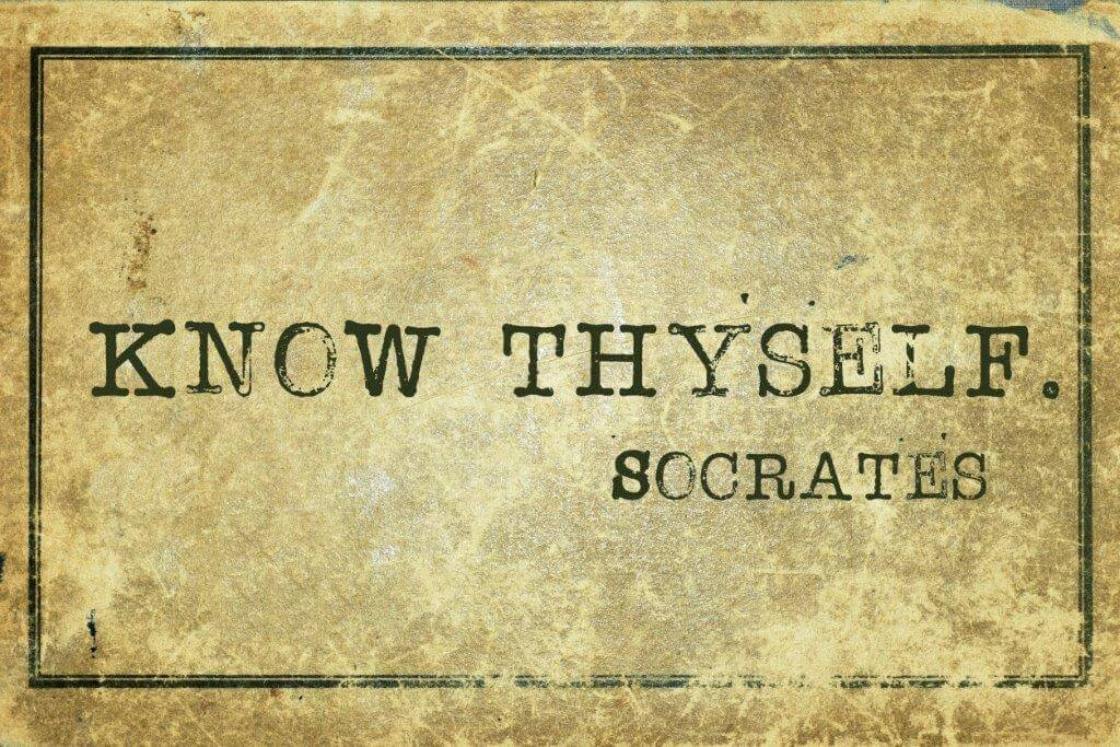 Know Thyself – The First Step