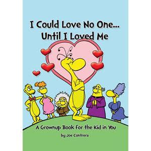 I Could Love No One...Until I Loved Me